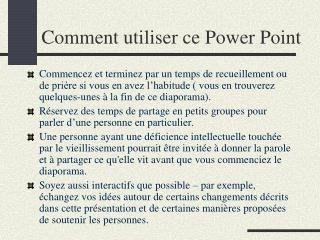 Comment utiliser ce Power Point