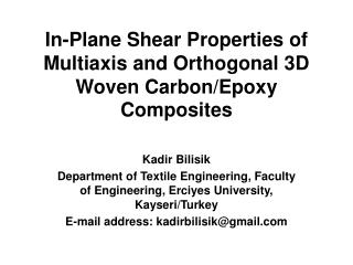 In-Plane Shear Properties of Multiaxis and Orthogonal 3D Woven Carbon/Epoxy Composites
