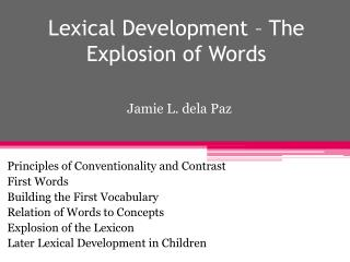 Lexical Development – The Explosion of Words