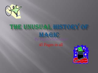 The Unusual  History of Magic