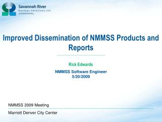 Improved Dissemination of NMMSS Products and Reports