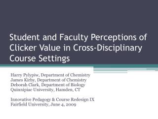 Student and Faculty Perceptions of Clicker Value in Cross-Disciplinary Course Settings