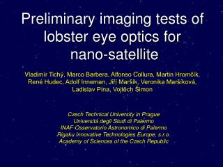 Preliminary imaging tests of lobster eye optics for  nano-satellite