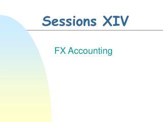 Sessions XIV