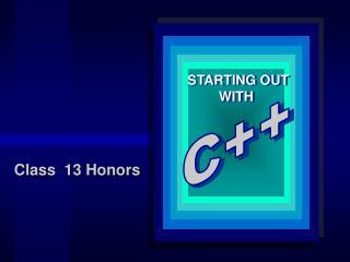Class  13 Honors