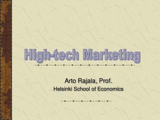 Arto Rajala, Prof. Helsinki School of Economics