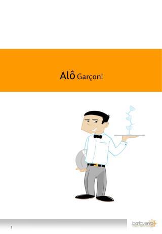 Al�  Gar�on!