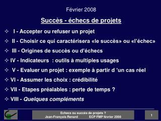 I - Accepter ou refuser un projet   II - Choisir ce qui caract�risera �le succ�s� ou �l��chec�