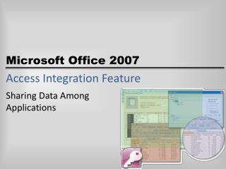 Access Integration Feature