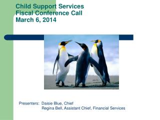 Child Support Services Fiscal Conference Call March 6, 2014