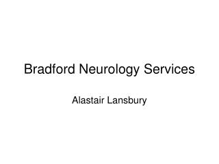 Bradford Neurology Services