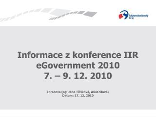 Informace z konference IIR eGovernment 2010 7. – 9. 12. 2010