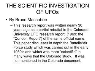 THE SCIENTIFIC INVESTIGATION OF UFOs