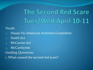 The Second Red Scare Tues/Wed April 10-11