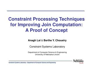 Constraint Processing Techniques for Improving Join Computation:  A Proof of Concept