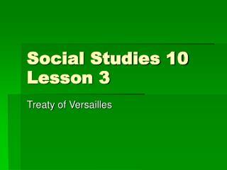 Social Studies 10 Lesson 3