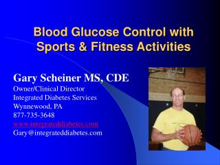 Blood Glucose Control with  Sports  Fitness Activities
