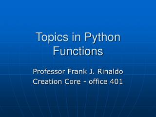 Topics in Python Functions