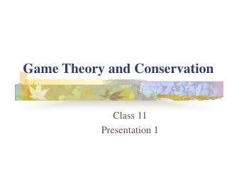 Game Theory and Conservation