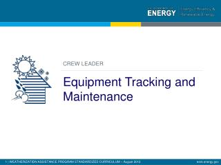 CREW LEADER Equipment Tracking and Maintenance