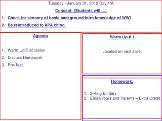 Agenda Warm Up/Discussion Discuss Homework Pre-Test