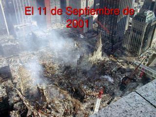 El 11 de Septiembre de 2001