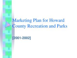 Marketing Plan for Howard County Recreation and Parks