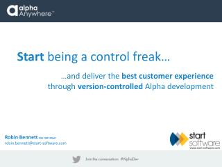 Start  being a control freak…