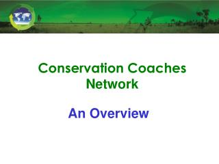Conservation Coaches  Network