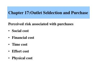 Chapter 17:Outlet Seldection and Purchase