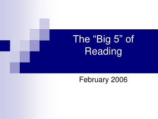 "The ""Big 5"" of Reading"