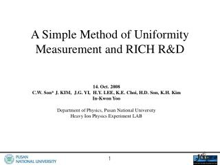 A Simple Method of Uniformity Measurement and RICH R&D