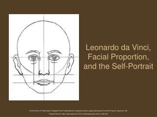 Leonardo da Vinci,  Facial Proportion, and the Self-Portrait