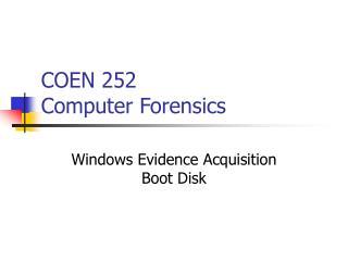 COEN 252 Computer Forensics