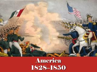 America 1828–1850
