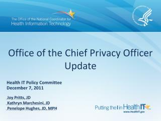 Office of the Chief Privacy Officer Update