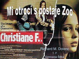 Richard M. Dolenc 1. F Gimnazija Šiška