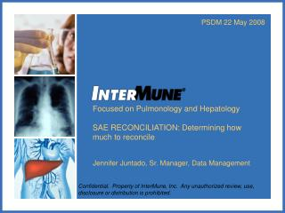 Focused on Pulmonology and Hepatology  SAE RECONCILIATION: Determining how much to reconcile
