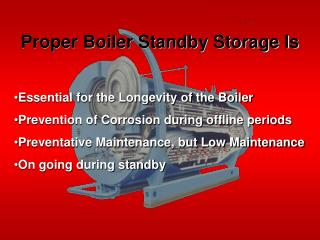 Proper Boiler Standby Storage Is