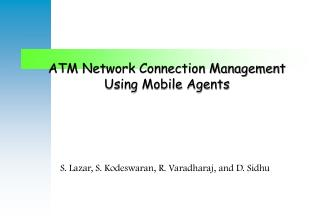 ATM Network Connection Management Using Mobile Agents