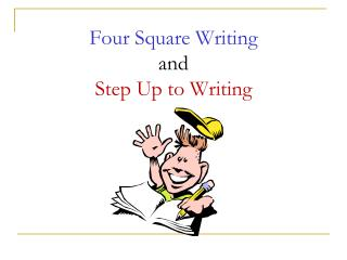 Four Square Writing and Step Up to Writing