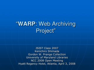 """ WARP : Web Archiving Project"""