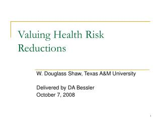 Valuing Health Risk Reductions