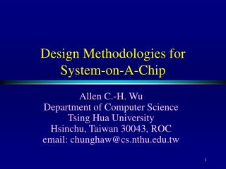 Design Methodologies for System-on-A-Chip