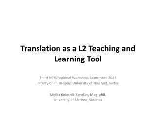 Translation as a L2 Teaching and Learning Tool