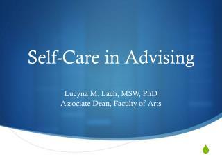Self-Care in Advising