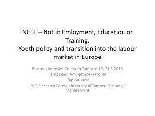 Erasmus  Intensive  Course in Tampere 13.-24.5.2013 Tampereen Ammattikorkeakoulu Tapio Kuure