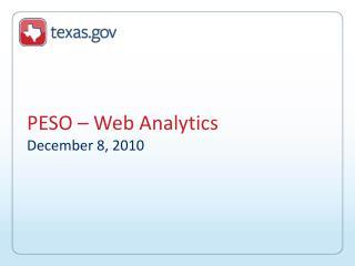 PESO – Web Analytics December 8, 2010