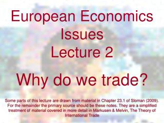 European Economics Issues  Lecture 2 Why do we trade?