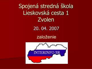 Spojená stredná škola Lieskovská cesta 1 Zvolen
